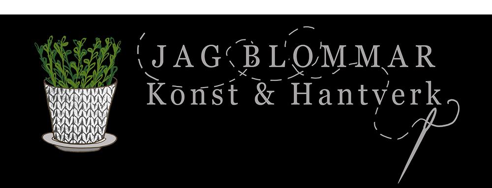 JAG BLOMMAR Konsthantverk